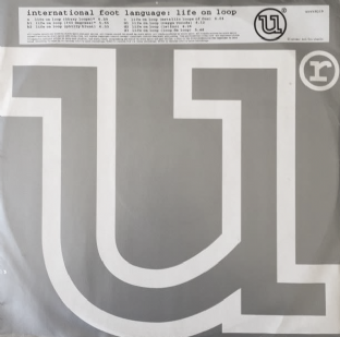 "International Foot Language ‎- Life On Loop (12"") (Promo) (VG/G+)"